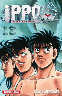 Ippo – Saison 4 - La loi du ring, T18, manga chez Kurokawa de Morikawa