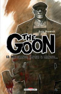 The Goon T13 : Malchance, impair & manque, comics chez Delcourt de Powell