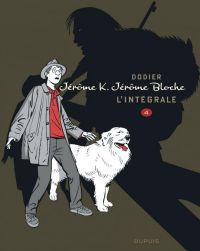 Jérôme K. Jérôme Bloche T4, bd chez Dupuis de Dodier