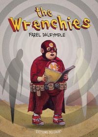 The Wrenchies, comics chez Delcourt de Dalrymple
