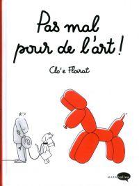 Pas mal pour de l'art ! : , bd chez Marabout de Floirat
