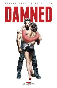 Damned : , comics chez Delcourt de Grant, Zeck, Goldzung