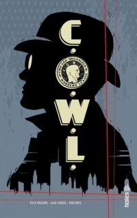 C.O.W.L., comics chez Urban Comics de Higgins, Siegel, Reis, Perger, McCarthy