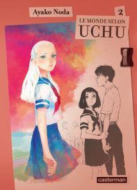 Le monde selon Uchu  T2 : , manga chez Casterman de Noda