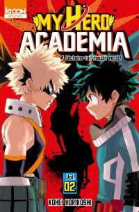 My Hero Academia T2 : Déchaîne-toi, maudit nerd ! (0), manga chez Ki-oon de Horikoshi