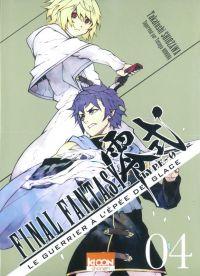 Final fantasy Type-0 Le guerrier à l'épée de glace T4 : , manga chez Ki-oon de Shiozawa