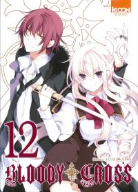 Bloody cross T12 : , manga chez Ki-oon de Komeyama