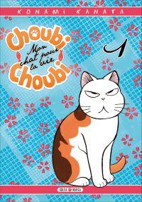 Choubi-Choubi, mon chat pour la vie  T1, manga chez Soleil de Konami