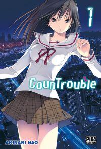 CounTrouble  T1 : , manga chez Pika de Nao