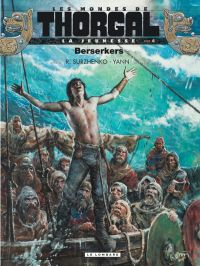 Les Mondes de Thorgal T4 : Berserkers, bd chez Le Lombard de Yann, Surzhenko