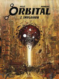 Orbital T7 : Implosion (0), bd chez Dupuis de Runberg, Pellé