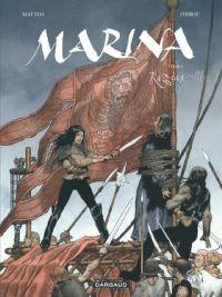 Marina T3 : Razzias !, bd chez Dargaud de Zidrou, Matteo