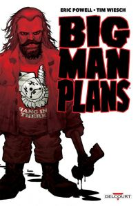 Big Man Plans, comics chez Delcourt de Wiesch, Powell