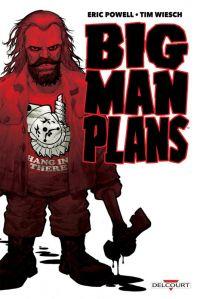 Big Man Plans, comics chez Delcourt de Wiesch, Powell