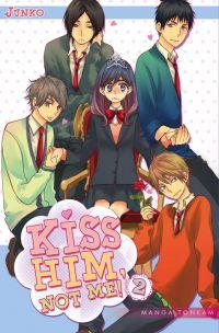 Kiss him not me  T2, manga chez Tonkam de Junko