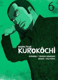 Inspecteur Kurokôchi T6 : , manga chez Komikku éditions de Nagasaki, Kôno