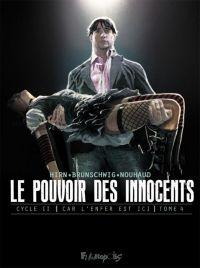 Le Pouvoir des innocents T4 : Deux visions pour un pays, bd chez Futuropolis de Brunschwig, Hirn, Nouhaud, Priou