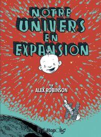 Notre univers s'agrandit : , bd chez Futuropolis de Robinson