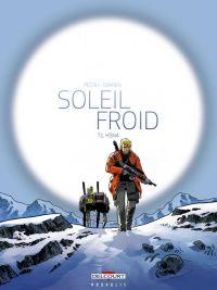 Soleil Froid T1 : H5N4 (0), bd chez Delcourt de Pécau, Damien