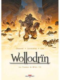 Wollodrïn – cycle 4 : Les flammes de Wffnïr, T7 : Les flammes de Wffnïr 1/2 (0), bd chez Delcourt de Chauvel, Lereculey, Lou