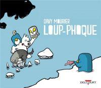 Loup-Phoque : , bd chez Delcourt de Mourier