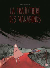 La Trajectoire des vagabonds, bd chez EP Editions de Annequin
