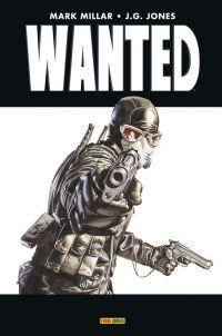 Wanted, comics chez Panini Comics de Millar, Jones, Mounts