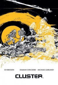 Cluster, comics chez Akileos de Brisson, Couceiro, Garland, Kelly