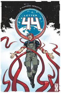 Letter 44 T3 : Matière négative (0), comics chez Glénat de Soule, Jiménez Alburquerque, Jackson, Major