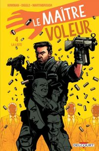 Le maître voleur T4 : La liste, comics chez Delcourt de Kirkman, Diggle, Martinbrough, Lucas