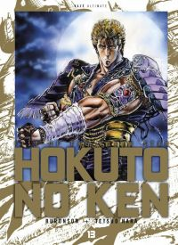 Hokuto no Ken – Edition Deluxe, T13, manga chez Kazé manga de Buronson, Hara