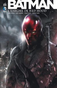 Batman - L'énigme de Red Hood, comics chez Urban Comics de Winick, Richards, Battle, Davis, Lee, Raimondi, Haun, Mahnke, Sinclair, Reber, Mattina
