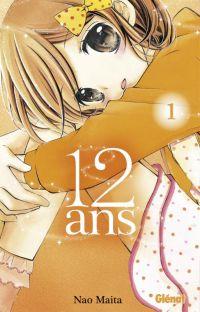 12 ans T1, manga chez Glénat de Maita