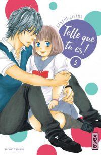 Telle que tu es !  T3, manga chez Kana de Hirama