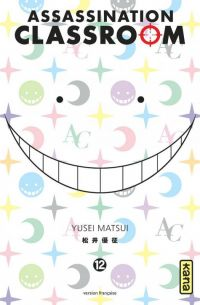 Assassination classroom T12 : , manga chez Kana de Yusei