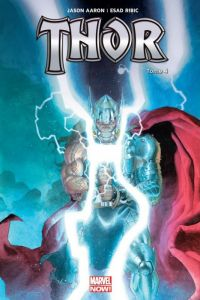 Thor T4 : Les dernières heures de Midgard, comics chez Panini Comics de Aaron, Bisley, Alessio, R.M. Guéra, Ribic, Svorcina, Brusco