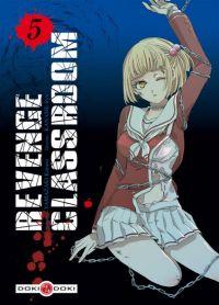 Revenge classroom  T5, manga chez Bamboo de Yamazaki, Kaname