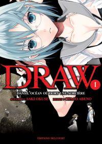 Draw T1, manga chez Delcourt de Okuse, Abeno