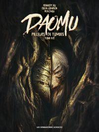 Daomu T1 : Pilleurs de tombes, bd chez Les Humanoïdes Associés de Johnson, Xu, Chou