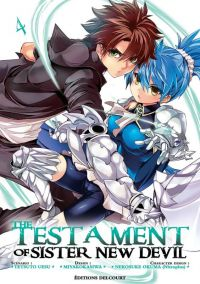 The testament of sister new devil  T4, manga chez Delcourt de Tetsuto, Nitroplus, Kasiwa