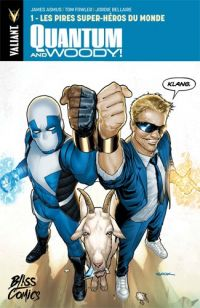 Quantum and Woody T1 : Les pires super-héros du monde (0), comics chez Bliss Comics de Asmus, Templeton, Fowler, Smith, Bellaire, Sook