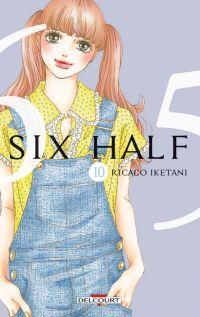 Six half T10, manga chez Delcourt de Iketani