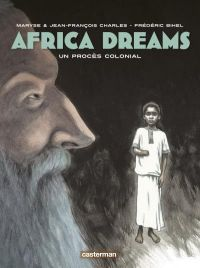 Africa dreams T4 : Un procès colonial (0), bd chez Casterman de Charles, Charles, Bihel