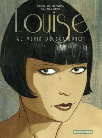 Louise, le venin du scorpion, bd chez Casterman de Van Den Heuvel, Alessandra