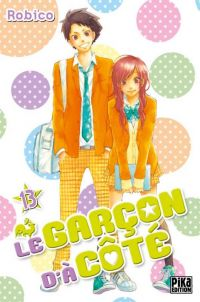 Le garçon d'à côté T13 : , manga chez Pika de Robico