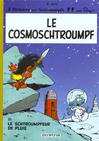 Les Schtroumpfs T6 : Le cosmoschtroumpf (0), bd chez Le Lombard de Gos, Peyo