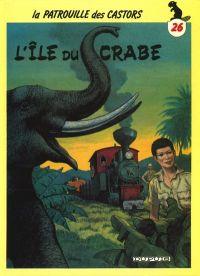 La patrouille des castors T26 : L'île du crabe (0), bd chez Dupuis de Mitacq