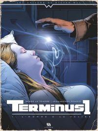 Terminus T1 : L'homme à la valise, bd chez Ankama de Le Tendre, Ponzio