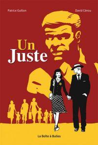 Un Juste : Un Juste, bd chez La boîte à bulles de Guillon, Cenou