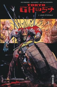 Tokyo Ghost T1 : Eden atomique (0), comics chez Urban Comics de Remender, Murphy, Hollingsworth
